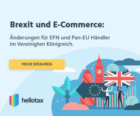 hellotax Brexit amazon FBA Umsatzsteuer